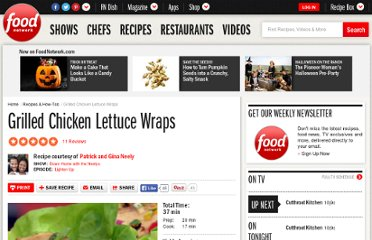 http://www.foodnetwork.com/recipes/patrick-and-gina-neely/grilled-chicken-lettuce-wraps-recipe/index.html