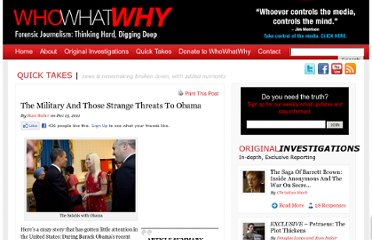 http://whowhatwhy.com/2011/12/13/the-military-and-those-strange-threats-to-obama/