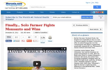 http://articles.mercola.com/sites/articles/archive/2011/12/25/percy-schmeiser-farmer-who-beat-monsanto.aspx