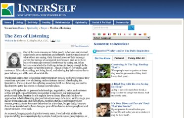 http://innerself.com/content/spirituality/prayer/3921-the-zen-of-listening-by-rebecca-z-shafir-ma-ccc.html
