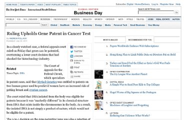 http://www.nytimes.com/2011/07/30/business/gene-patent-in-cancer-test-upheld-by-appeals-panel.html