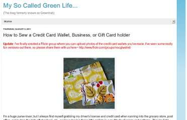 http://mysocalledgreenlife.com/2011/08/how-to-sew-credit-card-wallet-business.html?m=1