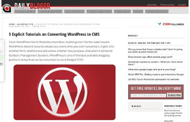 http://www.dailybloggr.com/2009/06/5-explicit-tutorials-on-converting-wordpress-to-cms/