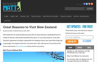 http://www.nomadicmatt.com/travel-blogs/great-reasons-to-visit-new-zealand/