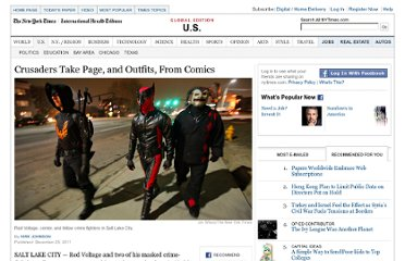 http://www.nytimes.com/2011/12/26/us/crusaders-take-page-and-outfits-from-comics.html?_r=1&partner=rss&emc=rss