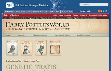 http://www.nlm.nih.gov/exhibition/harrypottersworld/science.html