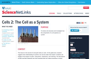 http://sciencenetlinks.com/lessons/cells-2-the-cell-as-a-system/