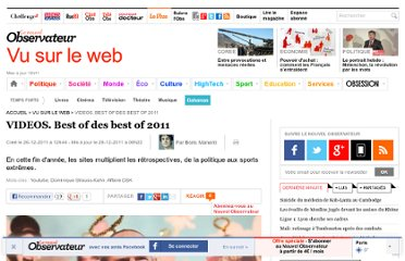 http://tempsreel.nouvelobs.com/vu-sur-le-web/20111226.OBS7538/videos-best-of-des-best-of-2011.html