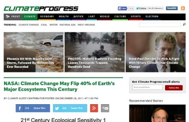 http://thinkprogress.org/romm/2011/12/26/394489/nasa-climate-change-may-flip-40-of-earths-major-ecosystems-this-century/