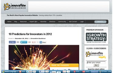http://www.innovationexcellence.com/blog/2011/12/26/10-predictions-for-innovators-in-2012/