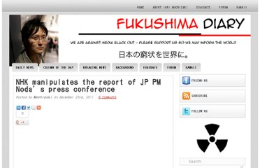 http://fukushima-diary.com/2011/12/nhk-manipulates-the-report-of-jp-pm-nodas-press-conference/