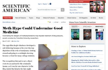 http://www.scientificamerican.com/article.cfm?id=hype-over-the-perils-of-meth