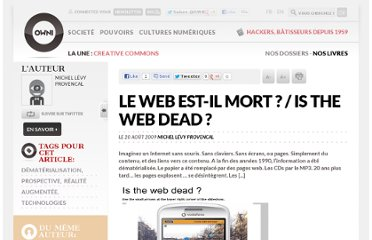http://owni.fr/2009/08/20/le-web-est-il-mort-is-the-web-dead/