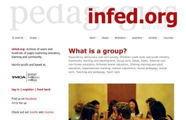 http://www.infed.org/groupwork/what_is_a_group.htm