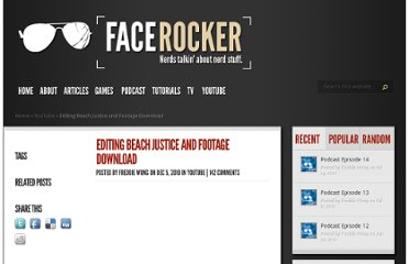 http://facerocker.com/2010/12/05/editing-beach-justice-and-footage-download/
