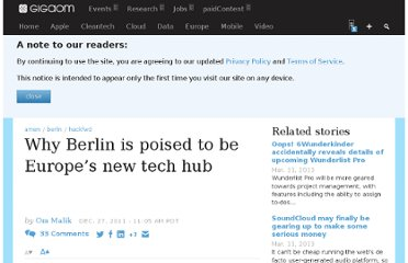 http://gigaom.com/2011/12/27/why-berlin-is-poised-to-be-europes-new-tech-hub/