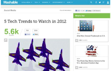 http://mashable.com/2011/12/27/5-tech-trends-to-watch-in-2012/