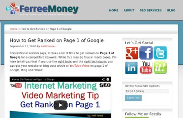 http://www.ferreemoney.com/blog/how-to-get-ranked-on-page-1-of-google/