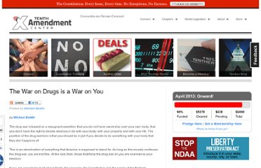 http://tenthamendmentcenter.com/2009/04/06/the-war-on-drugs-is-a-war-on-you/