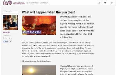 http://io9.com/5871387/what-will-happen-when-the-sun-dies
