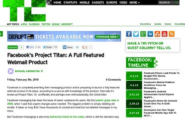 http://techcrunch.com/2010/02/05/facebooks-project-titan-a-full-featured-webmail-product/