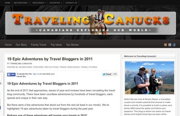 http://travelingcanucks.com/2011/12/epic-adventures-by-travel-bloggers-in-2011/