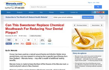 http://articles.mercola.com/sites/articles/archive/2011/12/28/manuka-honey-better-than-xylitol-in-mouthwash.aspx