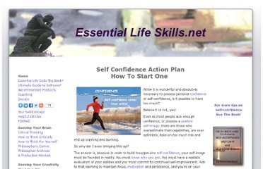 http://www.essentiallifeskills.net/self-confidence-action-plan.html