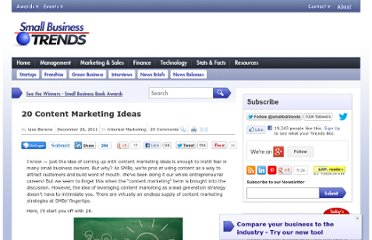 http://smallbiztrends.com/2011/12/20-content-marketing-ideas-2012.html
