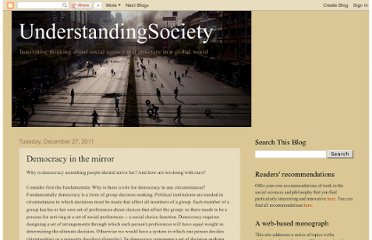 http://understandingsociety.blogspot.com/2011/12/democracy-in-mirror.html