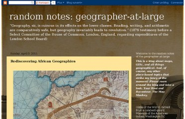 http://geographer-at-large.blogspot.com/2011/04/rediscovering-african-geographies.html