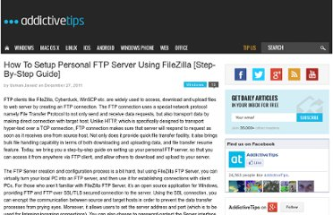 http://www.addictivetips.com/windows-tips/how-to-setup-personal-ftp-server-using-filezilla-step-by-step-guide/