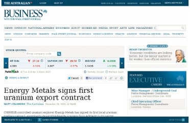http://www.theaustralian.com.au/business/mining-energy/energy-metals-signs-first-uranium-export-contract/story-e6frg9df-1226232145156