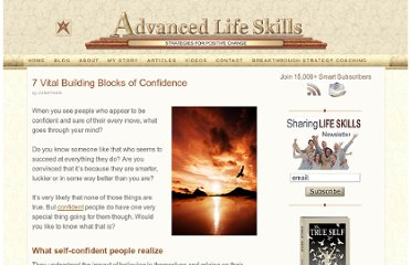 http://advancedlifeskills.com/blog/7-vital-building-blocks-confidence/