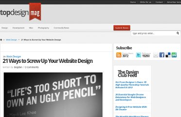 http://www.topdesignmag.com/21-ways-to-screw-up-your-website-design/