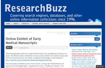 http://researchbuzz.me/2010/09/10/online-exhibit-of-early-medical-manuscripts/
