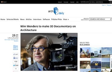 http://www.archdaily.com/196013/wim-wenders-to-make-3d-documentary-on-architecture/