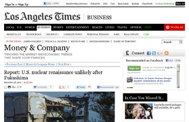 http://latimesblogs.latimes.com/money_co/2011/12/a-new-study-released-today-said-that-theregulatory-fallout-from-the-fukushima-power-plantdisaster-in-japan-last-marchwill-pro.html