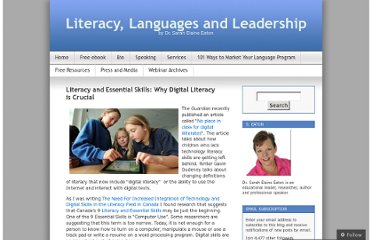 http://drsaraheaton.wordpress.com/2011/12/06/literacy-and-essential-skills-why-digital-literacy-is-crucial/