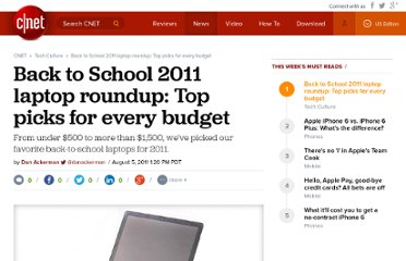 http://news.cnet.com/8301-17938_105-20088207-1/back-to-school-2011-laptop-roundup-top-picks-for-every-budget/
