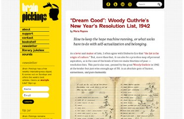 http://www.brainpickings.org/index.php/2011/12/27/woody-guthrie-1942-resolutions-list/
