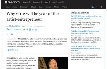 http://gigaom.com/2011/12/29/why-2012-will-be-year-of-the-artist-entrepreneur/