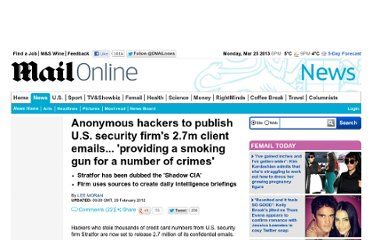 http://www.dailymail.co.uk/news/article-2079262/Anonymous-hackers-publish-U-S-security-firms-2-7m-client-emails--providing-smoking-gun-number-crimes.html#ixzz1hwDfOOPz