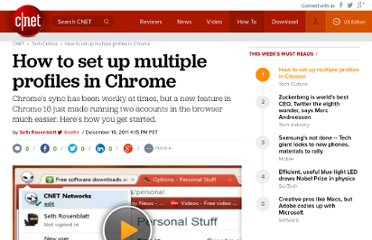 http://howto.cnet.com/8301-11310_39-57344541-285/how-to-set-up-multiple-profiles-in-chrome/