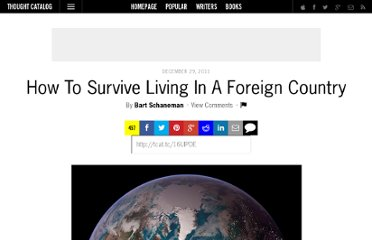 http://thoughtcatalog.com/2011/how-to-survive-living-in-a-foreign-country/