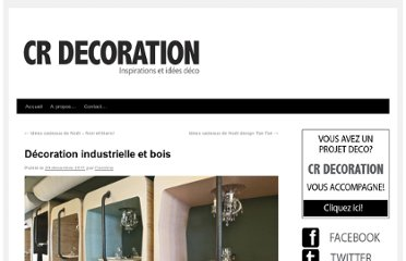 http://www.crdecoration.com/blog-decoration/decoration/decoration-industrielle-et-bois