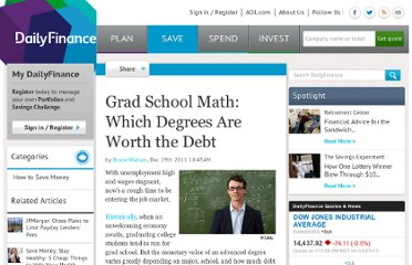 http://www.dailyfinance.com/2011/12/29/grad-school-math-which-degrees-are-worth-the-debt/