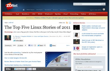 http://www.zdnet.com/blog/open-source/the-top-five-linux-stories-of-2011/10067