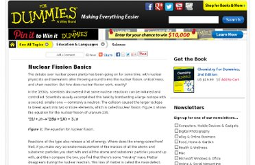 http://www.dummies.com/how-to/content/nuclear-fission-basics.html