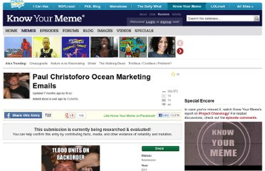 http://knowyourmeme.com/memes/events/paul-christoforo-ocean-marketing-emails
